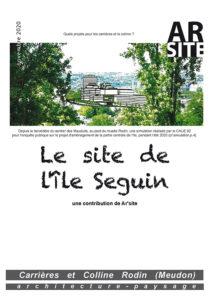 Cahier Ar'site, Le site de l'île Seguin, novembre 2020